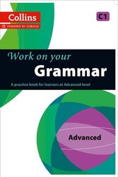 Work On Your Grammar: Advanced (C1) - фото обкладинки книги