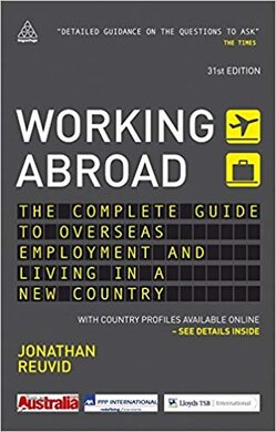 Working Abroad : The Complete Guide to Overseas Employment and Living in a New Country - фото книги