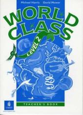 World Class Level 2 Teacher's Book - фото обкладинки книги
