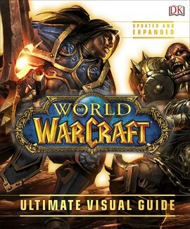 Книга World of Warcraft Ultimate Visual Guide