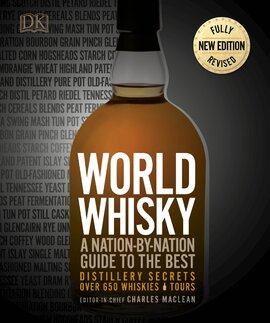 World Whisky : A Nation-by-Nation Guide to the Best - фото книги