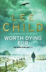 Worth Dying For : (Jack Reacher 15) - фото обкладинки книги