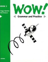 WOW!: Grammar and Practice Book Level 3 : Window on the World - фото обкладинки книги