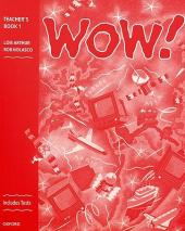 WOW!: Teacher's Book (including Tests) Level 1 : Window on the World - фото обкладинки книги