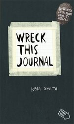 Wreck This Journal: To Create is to Destroy, Now With Even More Ways to Wreck! - фото обкладинки книги