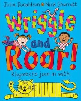Wriggle and Roar! - фото книги