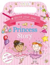 Write Your Own Princess Story - фото обкладинки книги