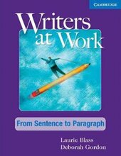 Writers at Work: From Sentence to Paragraph Student's Book - фото обкладинки книги