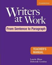 Writers at Work: From Sentence to Paragraph Teacher's Manual - фото обкладинки книги