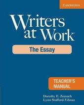 Writers at Work Teacher's Manual : The Essay - фото обкладинки книги