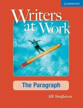 Writers at Work: The Paragraph Student's Book - фото обкладинки книги