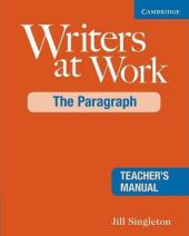 Writers at Work: The Paragraph Teacher's Manual - фото обкладинки книги