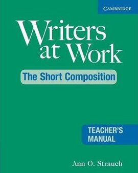 Writers at Work: The Short Composition Teacher's Manual - фото книги