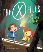 X-Files : Earth Children Are Weird, The - фото обкладинки книги