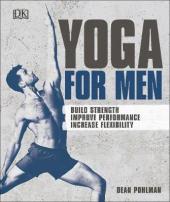 Yoga For Men : Build Strength, Improve Performance, Increase Flexibility - фото обкладинки книги