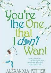 You're the One that I don't want - фото обкладинки книги