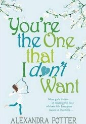 You're the One that I don't want - фото обкладинки книги