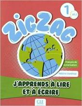 ZigZag 1. J'apprends  lire et  crire (посібник з практики читання та прописи) - фото обкладинки книги